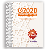 2020 Reimbursement Guide for Behavorial Health (Find a Code)