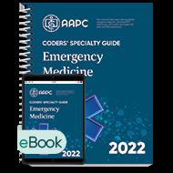 Coders' Specialty Guide 2022: Emergency Medicine - Print + eBook