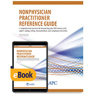 Nonphysician Practitioner Reference Guide - Print + eBook - First Edition