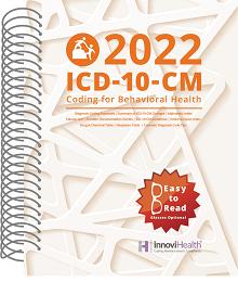 2022 ICD-10-CM Coding for Behavioral Health (InnoviHealth)