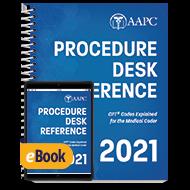 2021 Procedure Desk Reference - Print + eBook
