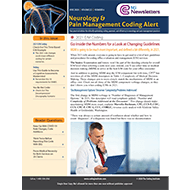 Neurology & Pain Management Coding Alert - eNewsletter