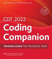 CDT 2022 Coding Companion: Training Guide for the Dental Team (ADA)