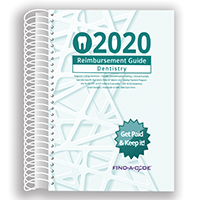 2020 Reimbursement Guide for Dentistry (Find a Code)