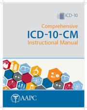 2017 Comprehensive ICD 10 CM Instructional Manual