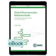 Clinical Documentation Reference Guide - eBook - Second Edition