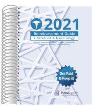 2021 Reimbursement Guide for Obstetrics & Gynecology (InnoviHealth)