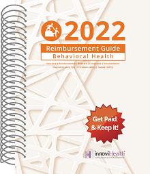 2022 Reimbursement Guide for Behavorial Health (InnoviHealth)