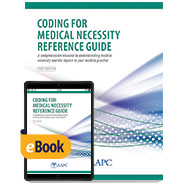 Coding for Medical Necessity Reference Guide - Print + eBook - First Edition