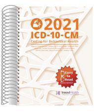2021 ICD-10-CM Coding for Behavioral Health (InnoviHealth)