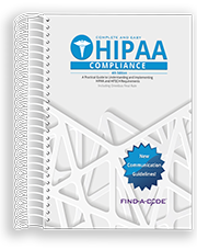 Complete & Easy HIPAA Compliance - 4th Edition (Find a Code)
