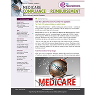 Medicare Compliance & Reimbursement - eNewsletter