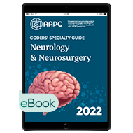 Coders' Specialty Guide 2022: Neurology/ Neurosurgery - eBook