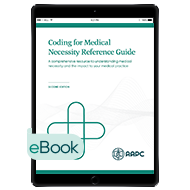 Coding for Medical Necessity Reference Guide - eBook - Second Edition