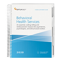 2020 Coding and Payment Guide for Behavioral Health Services (Optum)