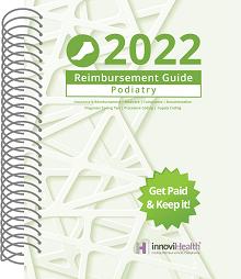 2022 Reimbursement Guide for Podiatry (InnoviHealth)