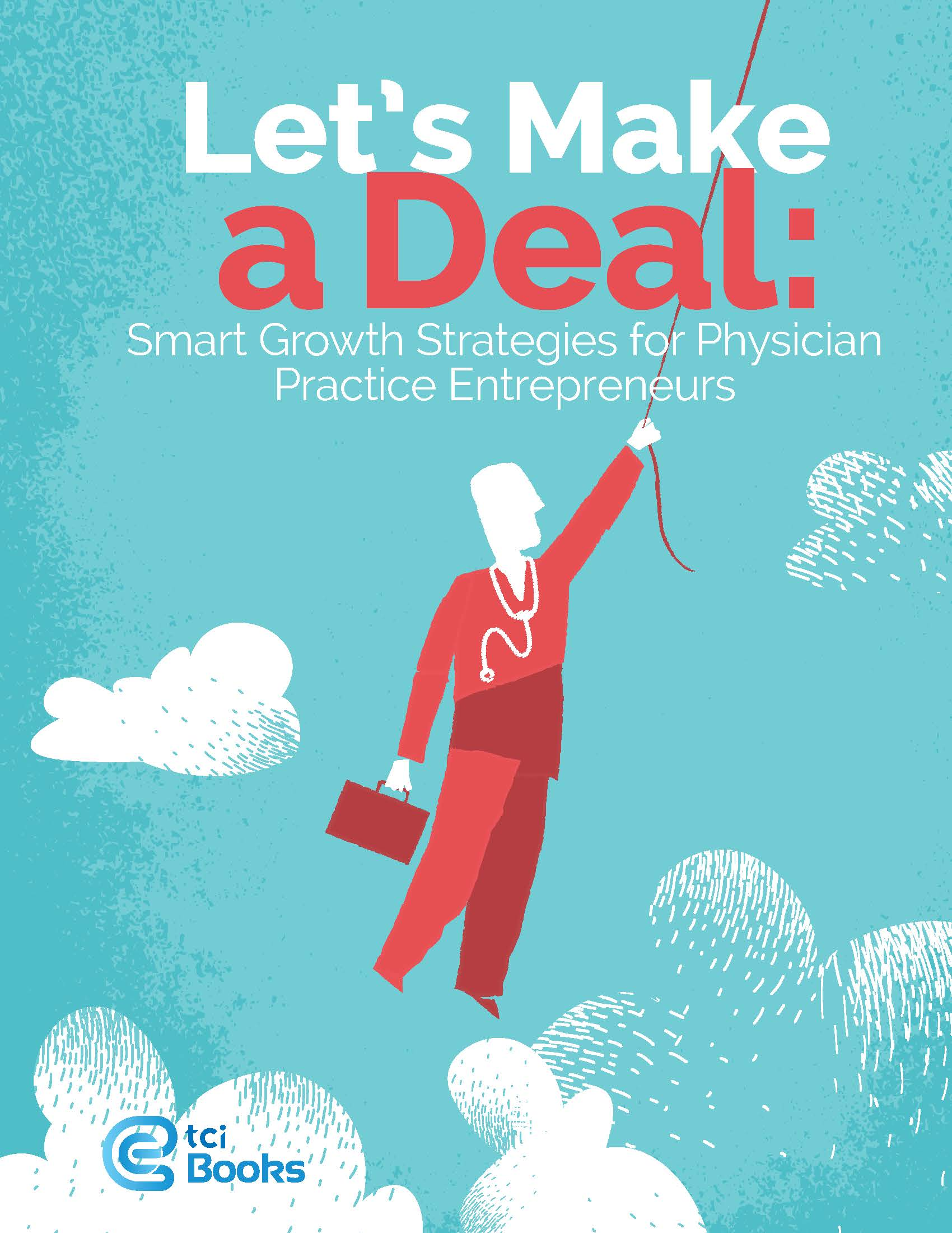 Vendor book store aapc let make a deal smart growth strategies for physiciantci publisher the coding insitute llc isbn 978 1 63527 280 2 price 149 fandeluxe Choice Image