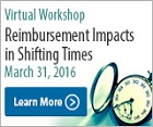 Reimbursement Impacts in Shifting Times