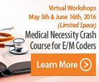 Medical Necessity Crash Course for E/M Coders
