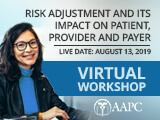 Risk Adjustment and Its Impact on Patient, Provider and Payer