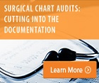 Surgical Chart Audits: Cutting Into the Documentation