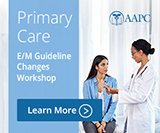 E/M Guideline Changes: Primary Care